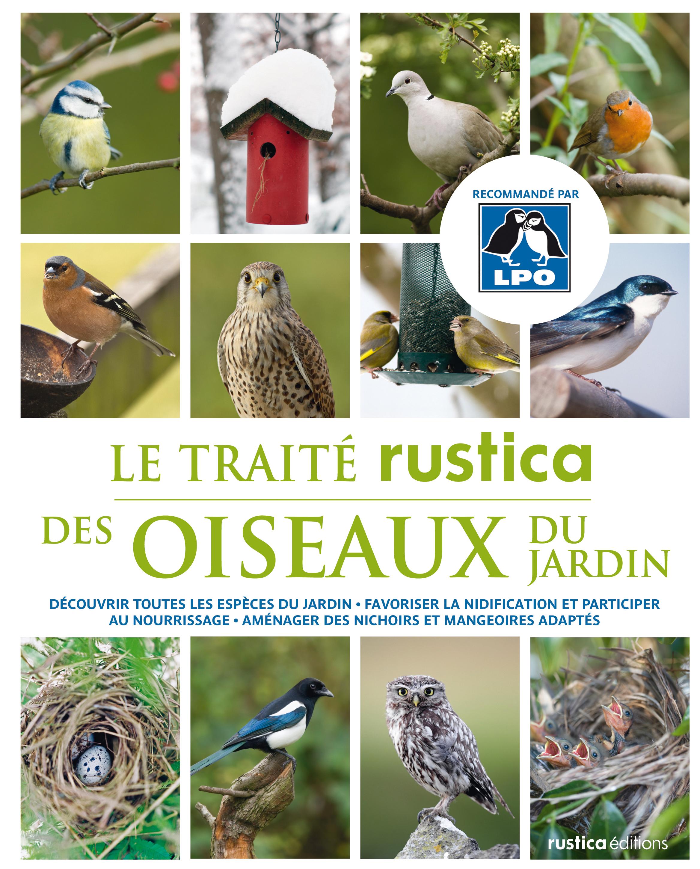 Traité rustica des oiseaux au jardin   jARDINS(non)reMARQUAbleS